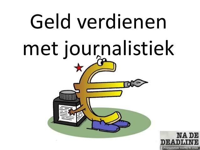 Geld verdienen met journalistiek