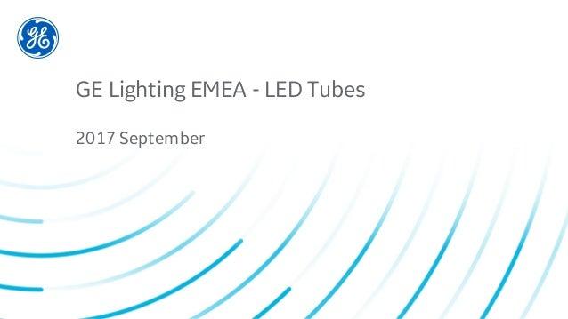 Ge led tubes 2017 sept
