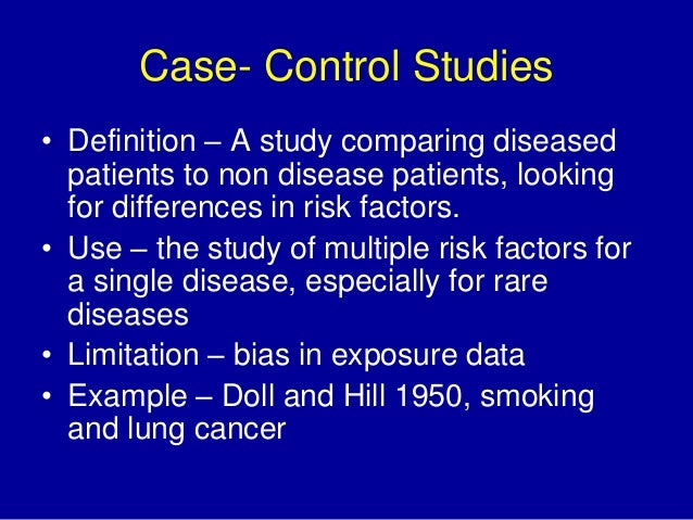 sources of bias in case control studies The defined population base will depend on the source of case  lack of bias in another ideally, our control population  for case–control studies have.