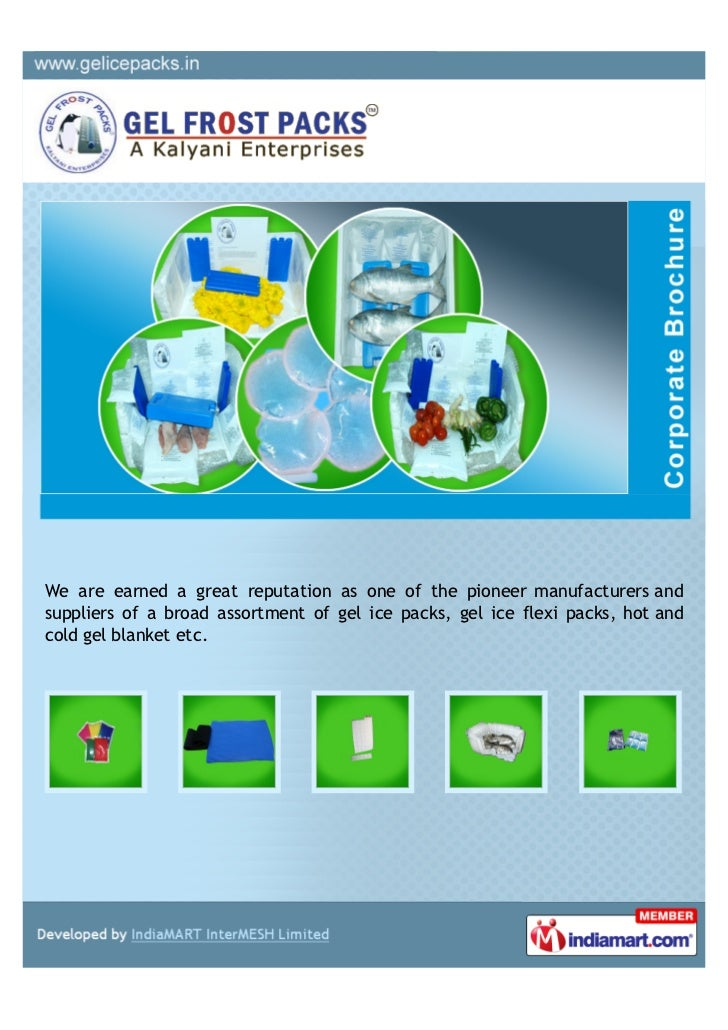 We are earned a great reputation as one of the pioneer manufacturers andsuppliers of a broad assortment of gel ice packs, ...