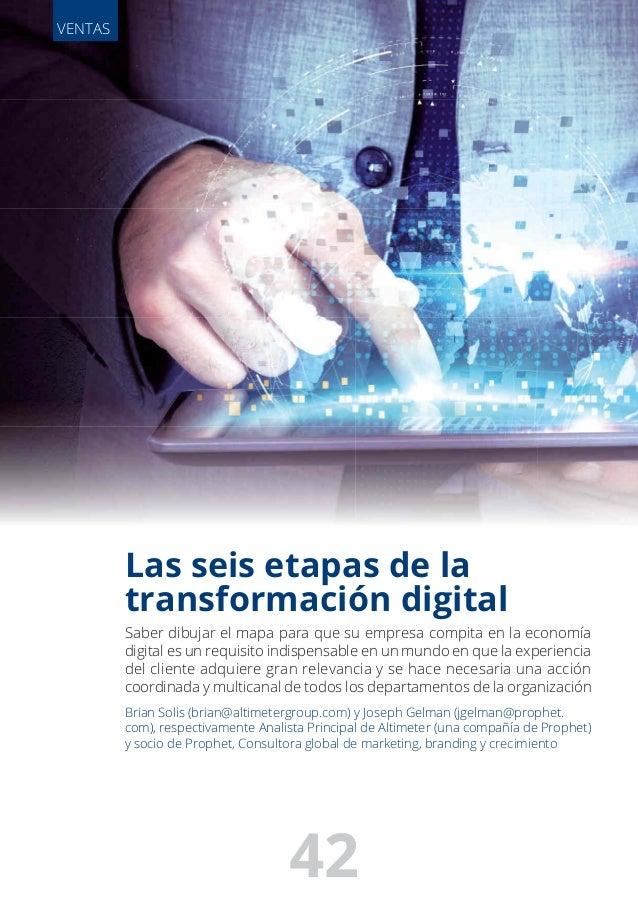 las seis etapas de la transformación digital Saber dibujar el mapa para que su empresa compita en la economía digital es u...