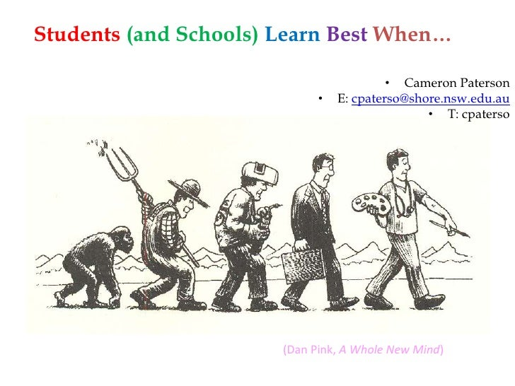Students (and Schools) Learn Best When…<br /><ul><li>Cameron Paterson
