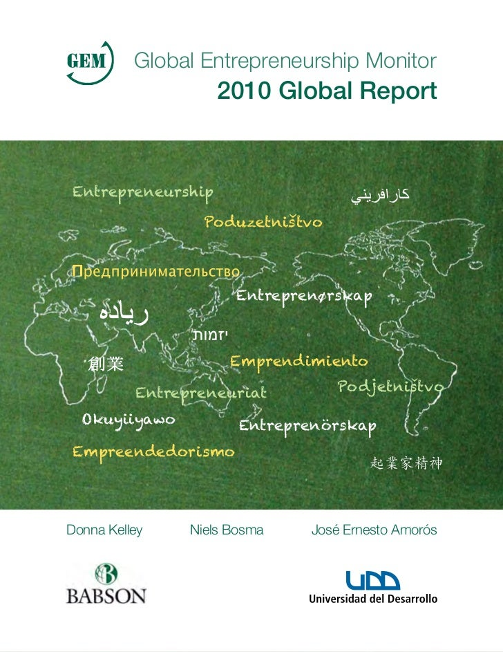 Global Entrepreneurship Monitor                    2010 Global Report Entrepreneurship                  Poduzetnistvo     ...