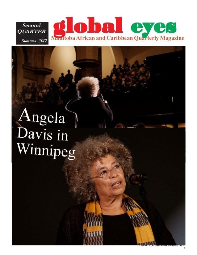 Global Eyes Magazine Summer 2017 1 ManitobaAfrican and Caribbean Quarterly Magazine Second QUARTER Summer 2017 gggggloball...