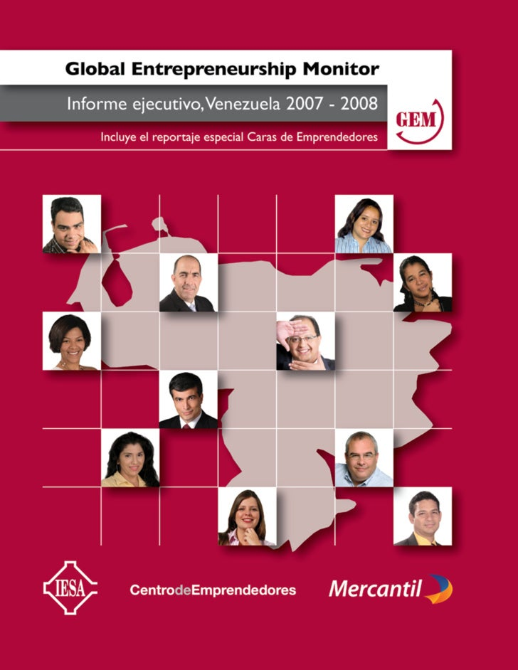 Esta publicación ha sido producida por el Centro de Emprendedores del IESA, con el patrocinio de Mercantil Servicios Finan...