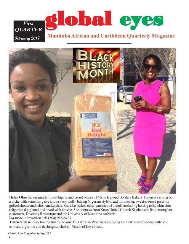 Global Eyes Magazine Spring 2017 2 ManitobaAfrican and Caribbean Quarterly Magazine First QUARTER February 2017 ggggglobal...
