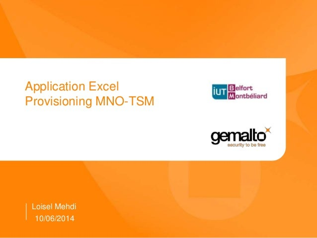 Application Excel Provisioning MNO-TSM Loisel Mehdi 10/06/2014