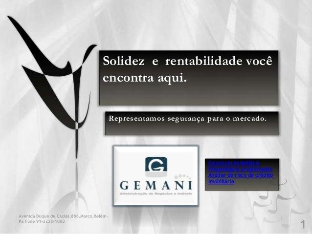 Solidez e rentabilidade você encontra aqui. Representamos segurança para o mercado. Consórcio imobiliário Hospedagens prog...