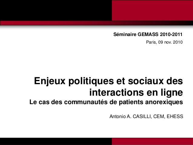 Promesses et limites des SMAP Tubaro & AA Casilli Enjeux politiques et sociaux des interactions en ligne Le cas des commun...