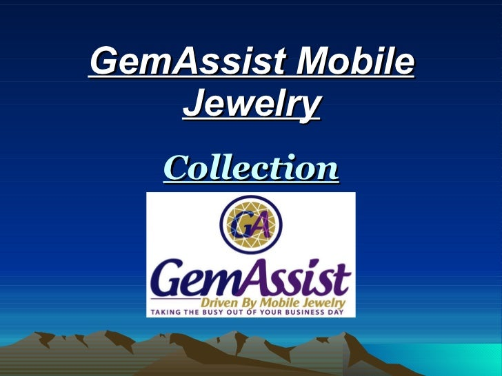 GemAssist Mobile Jewelry Collection