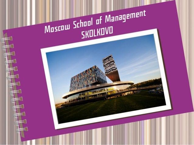 gement of Mana School oscow M OLKOVO SK