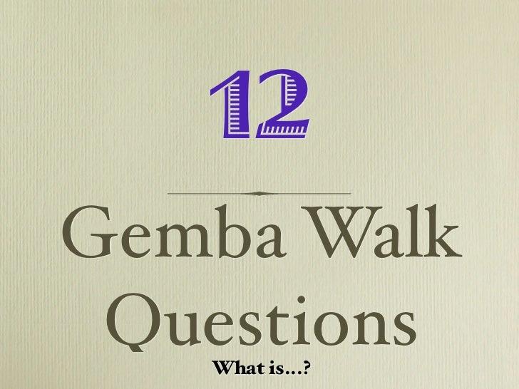 Gemba Walk Questions
