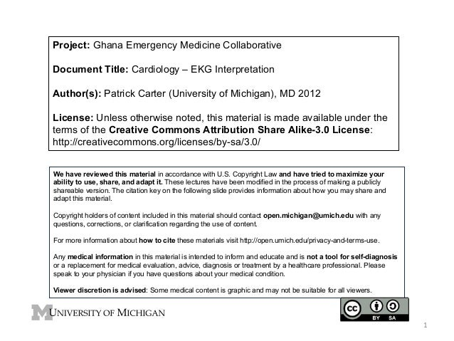 Project: Ghana Emergency Medicine Collaborative Document Title: Cardiology – EKG Interpretation Author(s): Patrick Carter ...