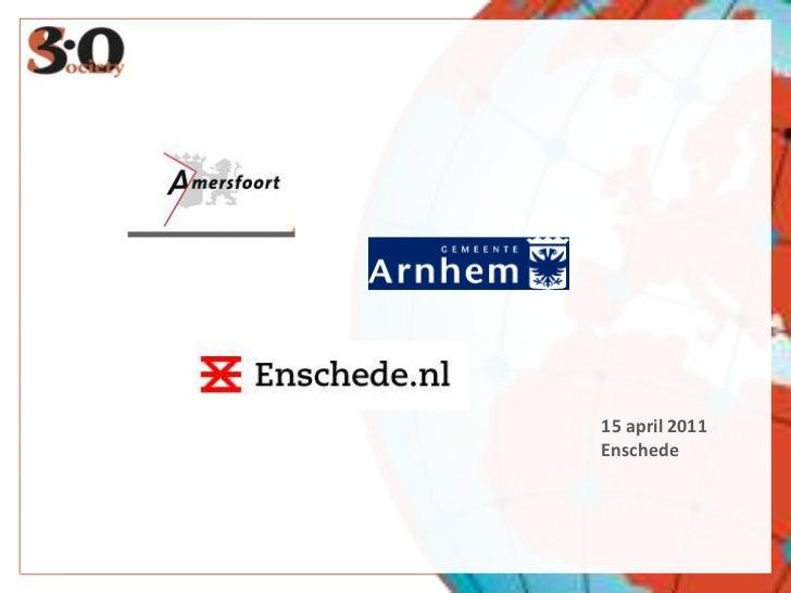 15 april 2011<br />Enschede<br />22 RETWEETS<br />19.000 CONTACTS<br />
