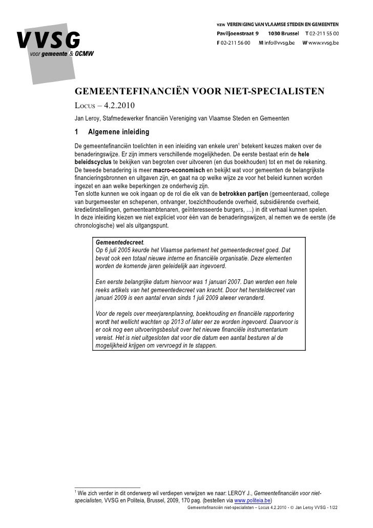 GEMEENTEFINANCIËN VOOR NIET-SPECIALISTEN LOCUS – 4.2.2010 Jan Leroy, Stafmedewerker financiën Vereniging van Vlaamse Stede...