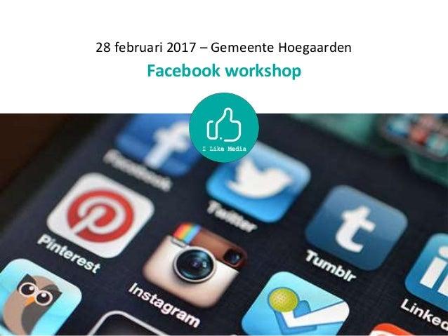 28 februari 2017 – Gemeente Hoegaarden Facebook workshop