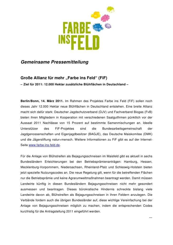 """Gemeinsame PressemitteilungGroße Allianz für mehr """"Farbe ins Feld"""" (FiF)– Ziel für 2011: 12.000 Hektar zusätzliche Blühfl..."""