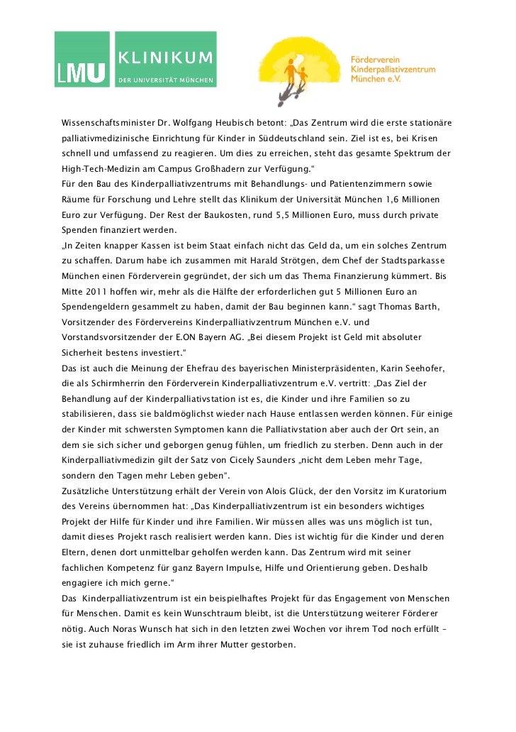 """Wissenschaftsminister Dr. Wolfgang Heubisch betont: """"Das Zentrum wird die erste stationärepalliativmedizinische Einrichtun..."""