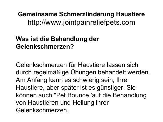 Gemeinsame Schmerzlinderung Haustiere http://www.jointpainreliefpets.com Was ist die Behandlung der Gelenkschmerzen? Gelen...