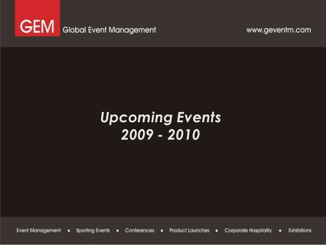 Proposals : Upcoming Events 2009 - 2010