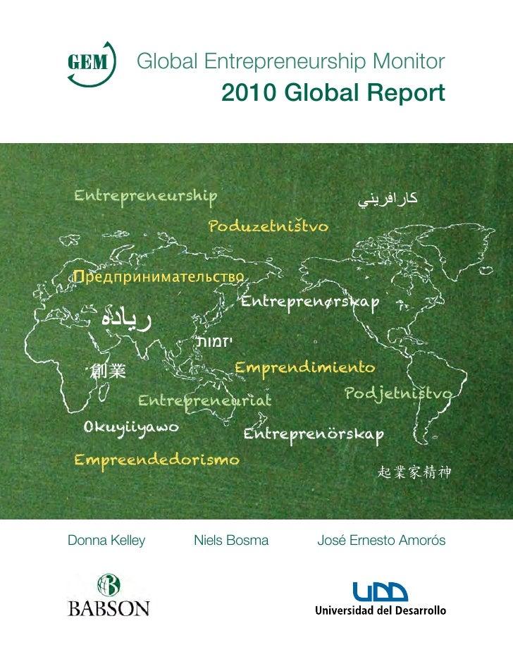 Global Entrepreneurship Monitor                    2010 Global Report Entrepreneurship                  Poduzetnistvo     ...