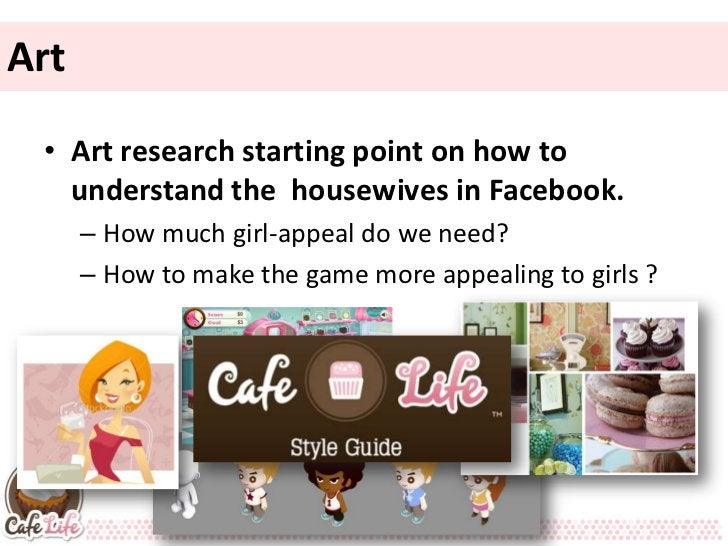 Art • Art research starting point on how to   understand the housewives in Facebook.      – How much girl-appeal do we nee...