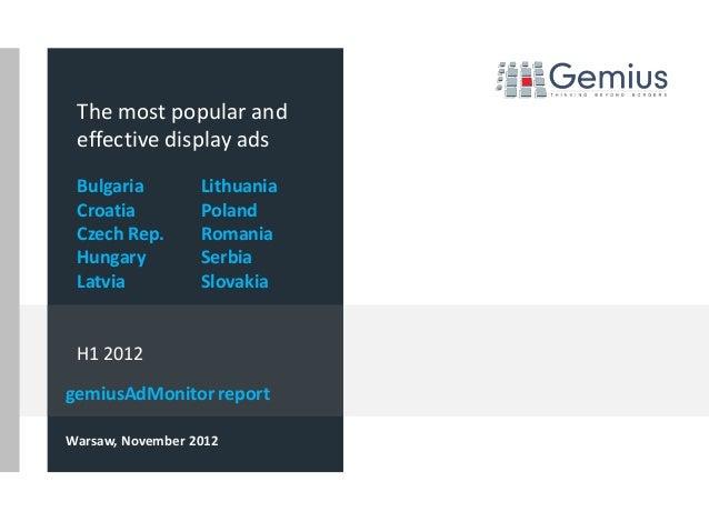The most popular and effective display ads Bulgaria         Lithuania Croatia          Poland Czech Rep.       Romania Hun...