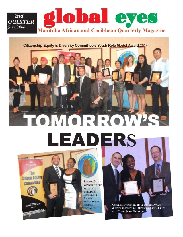 gggggloballoballoballoballobal eeeeeyyyyyesesesesesManitoba African and Caribbean Quarterly Magazine 2nd QUARTER June 2014...