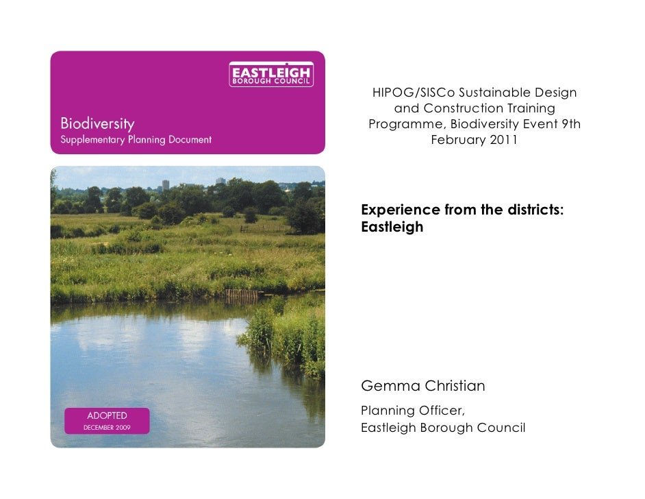 HIPOG/SISCo Sustainable Design     and Construction Training Programme, Biodiversity Event 9th          February 2011Exper...
