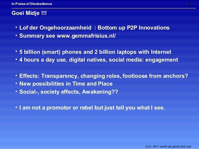 In Praise of Disobedience                                                               2Goei Midje !!!  • Lof der Ongehoo...