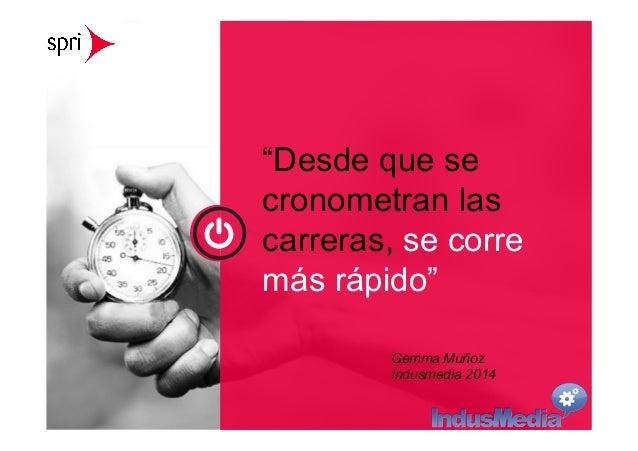 """""""Desde que se  cronometran las  carreras, se corre  más rápido""""  www.ElArtedeMedir.com  Consultoría estratégica de analíti..."""
