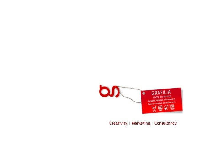 | Creativity | Marketing | Consultancy |