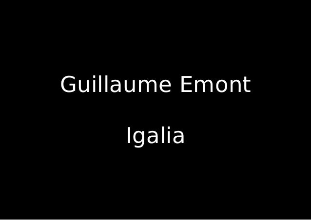 Guillaume Emont Igalia