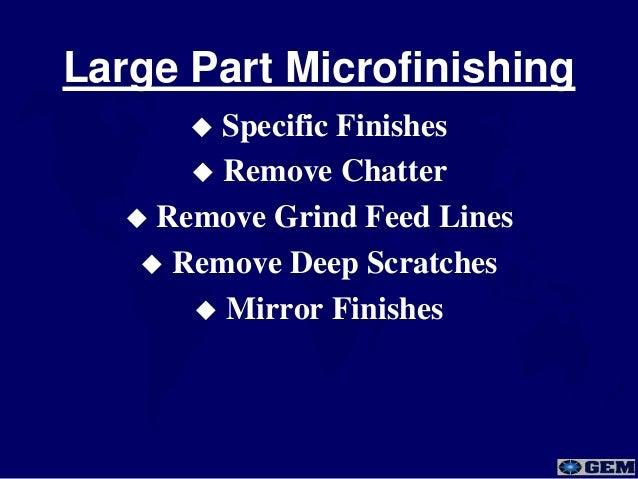 Gem Microfinishing Superfinisher