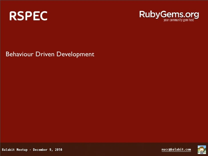 RSPECBehaviour Driven DevelopmentDescribe a network interface!It should have a host address.It should have a network addre...