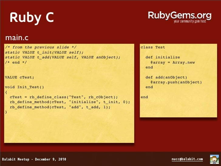 """Ruby C   extconf.rb    require mkmf    create_makefile(""""Test"""")    nucc@rubybox ~ $ ruby extconf.rb    nucc@rubybox ~ $ mak..."""