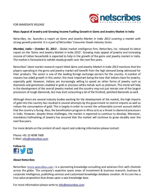 FOR IMMEDIATE RELEASE Mass Appeal of Jewelry and Growing Income Fuelling Growth in Gems and Jewelry Market in India Netscr...