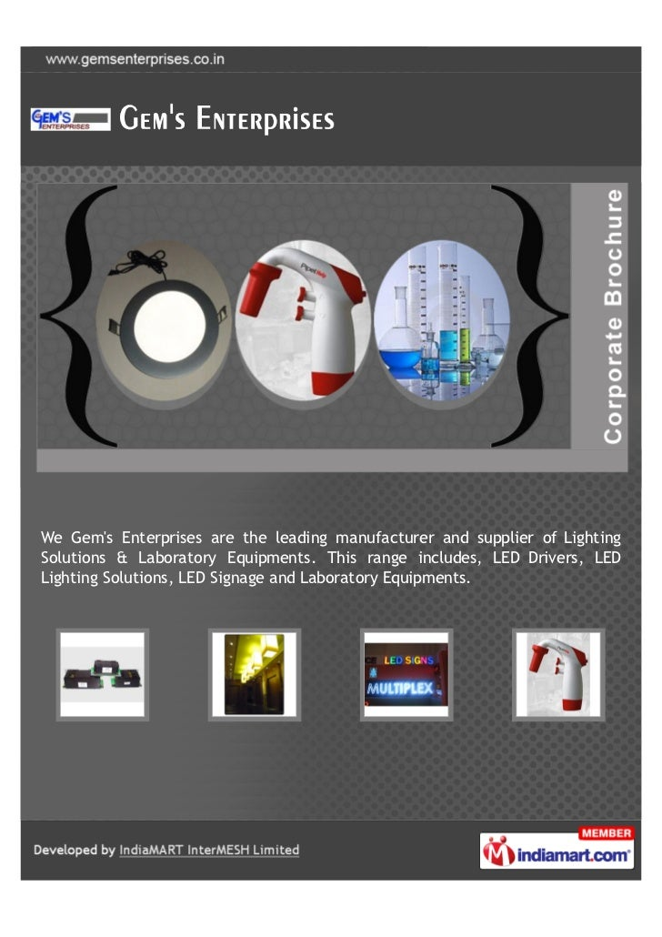 We Gems Enterprises are the leading manufacturer and supplier of LightingSolutions & Laboratory Equipments. This range inc...
