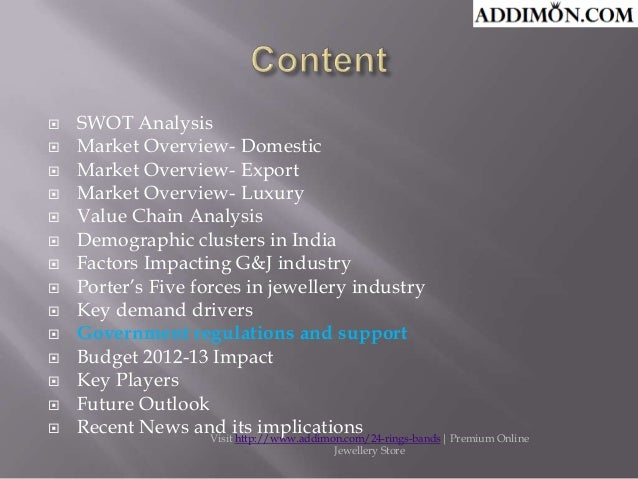                 SWOT Analysis Market Overview- Domestic Market Overview- Export Market Overview- Luxury Valu...
