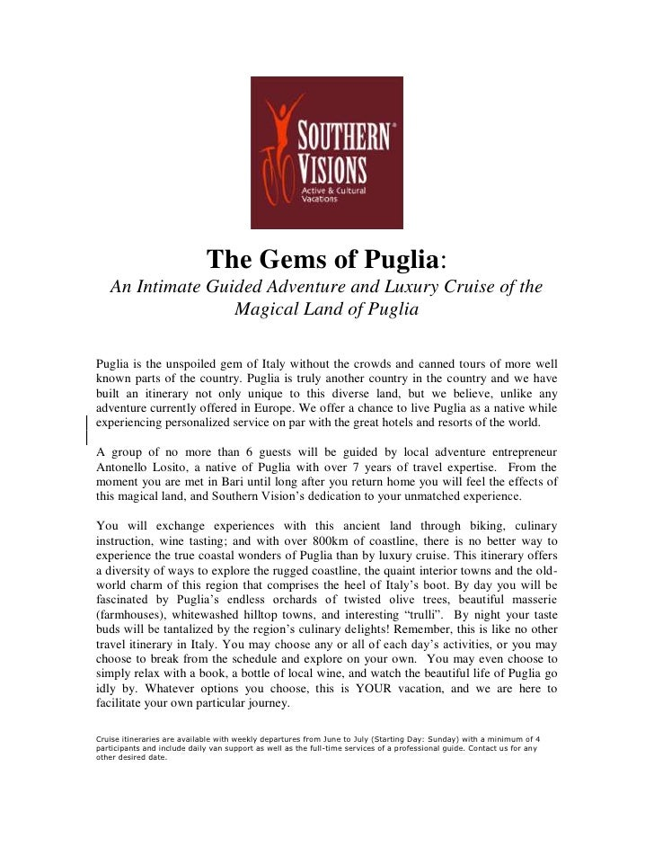 The Gems of Puglia:    An Intimate Guided Adventure and Luxury Cruise of the                   Magical Land of Puglia  Pug...
