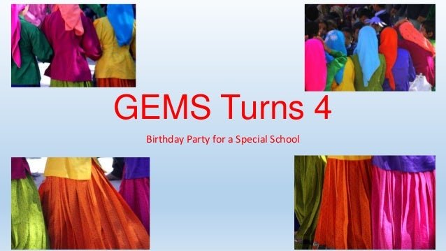 GEMS Turns 4 Birthday Party for a Special School