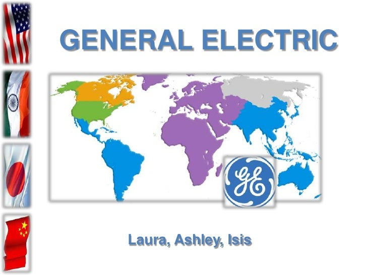 GENERAL ELECTRIC   Laura, Ashley, Isis