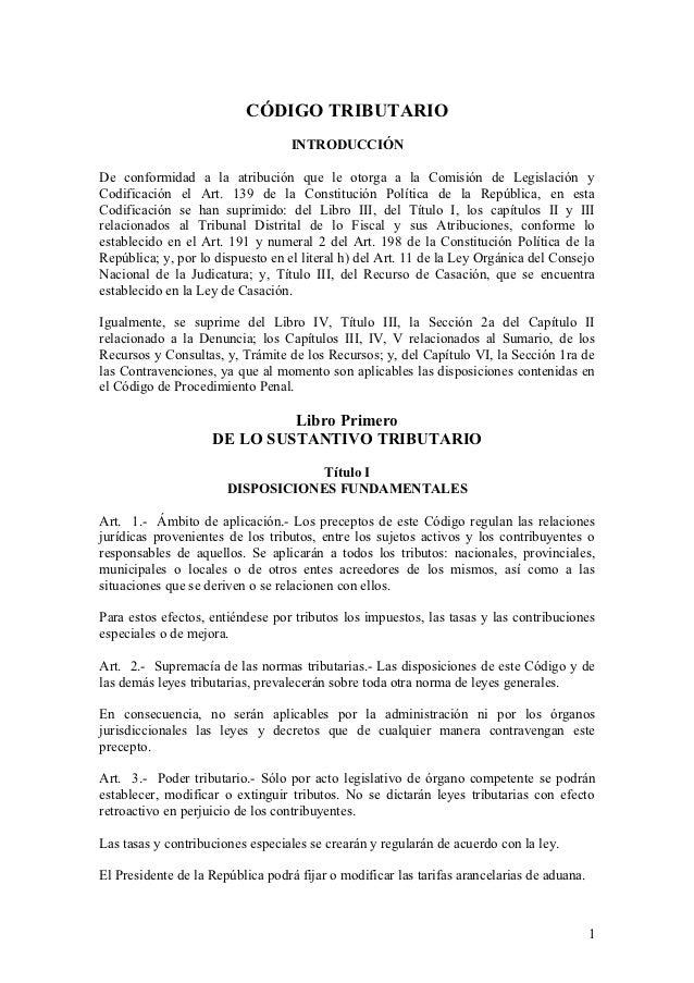 CÓDIGO TRIBUTARIO                                   INTRODUCCIÓNDe conformidad a la atribución que le otorga a la Comisión...