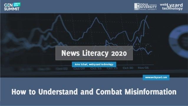 1 www.webLyzard.com How to Understand and Combat MisinformationHow to Understand and Combat Misinformation News Literacy 2...