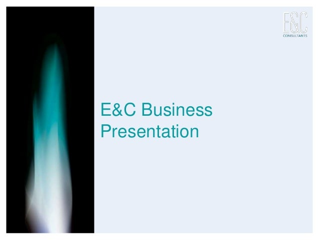 E&C Business Presentation