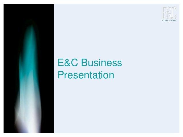E&C Business Presentation