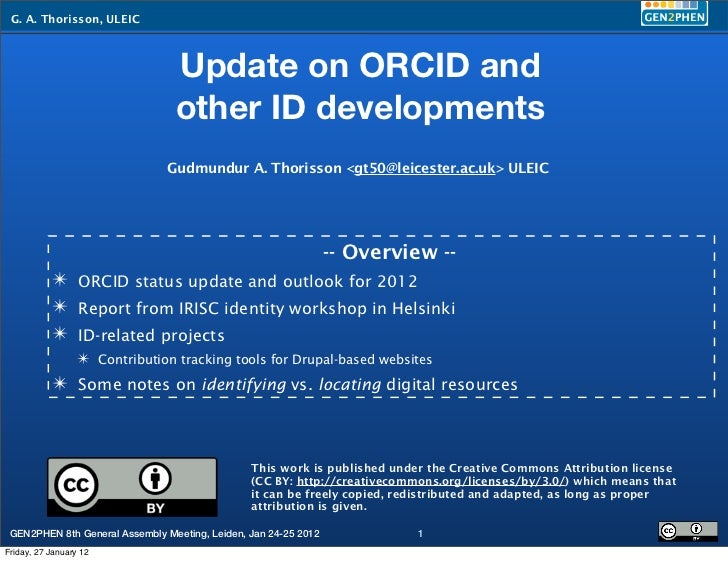 G. A. Thorisson, ULEIC                                 Update on ORCID and                                 other ID develo...