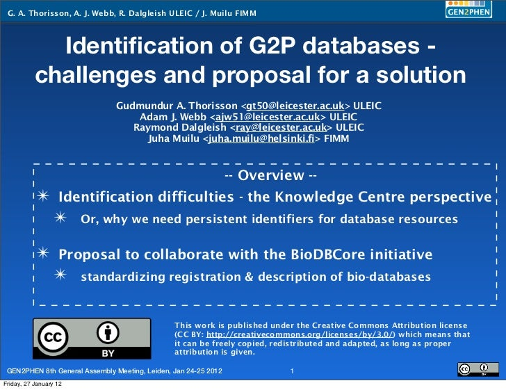 G. A. Thorisson, A. J. Webb, R. Dalgleish ULEIC / J. Muilu FIMM             Identification of G2P databases -           cha...