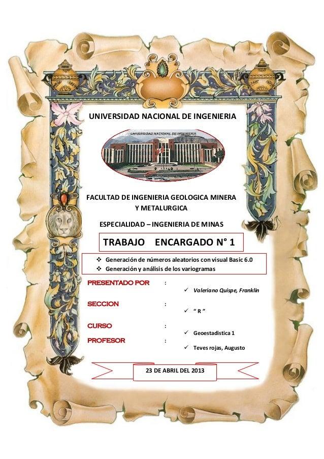 UNIVERSIDAD NACIONAL DE INGENIERIA FACULTAD DE INGENIERIA GEOLOGICA MINERA Y METALURGICA ESPECIALIDAD – INGENIERIA DE MINA...