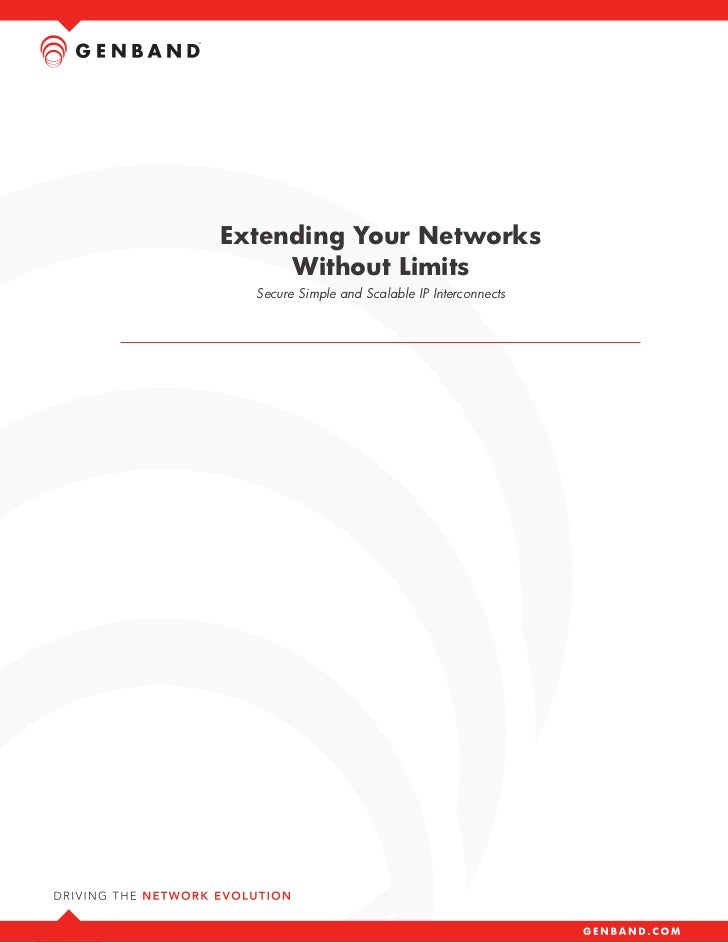 Extending Your Networks     Without Limits  Secure Simple and Scalable IP Interconnects